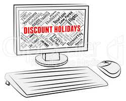Discount Holidays Means Promotional Offers And Computing