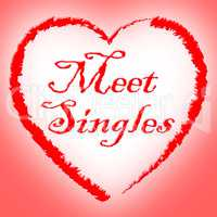 Meet Singles Means Search For And Adoration