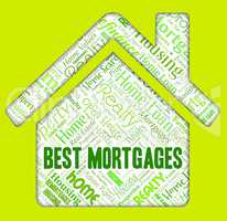 Best Mortgages Shows Home Loan And Borrowing