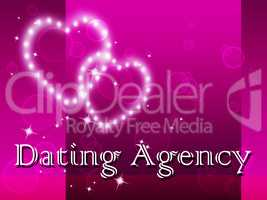 Dating Agency Shows Partner Agencies And Romance
