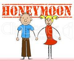 Honeymoon Couple Indicates Holidays Romance And Friendship