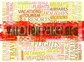 Vacation Packages Means Tour Operator And Arranged