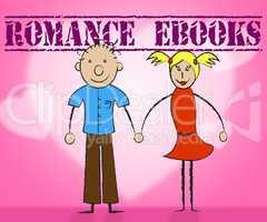 Romance Ebooks Represents Compassion Affection And E-Book