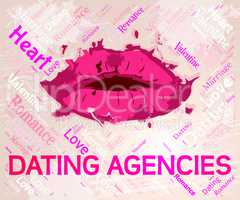 Dating Agencies Indicates Online Romance And Companies