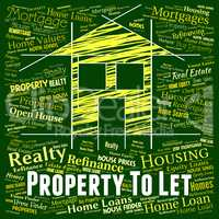 Property To Let Shows Real Estate And Apartment
