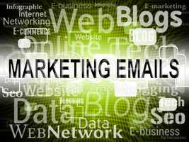 Marketing Emails Indicates Search Engine And Commerce