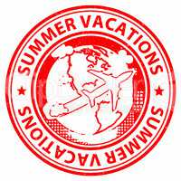 Summer Vacations Shows Beach Travel And Vacational