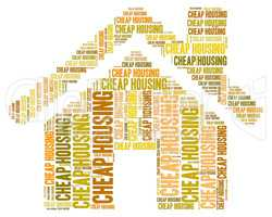 Cheap Housing Represents Promotion Residence And Discounts