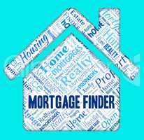 Mortgage Finder Means Real Estate And Buying