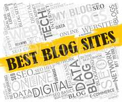 Best Blog Sites Shows Internet Websites And Bloggers