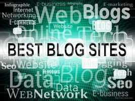 Best Blog Sites Represents Successful Better And Winners