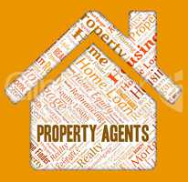 Property Agents Indicates Real Estate And Offices