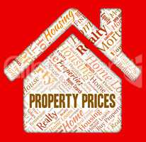 Property Prices Means Real Estate And Charge