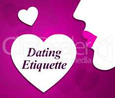 Dating Etiquette Indicates Respect Network And Net