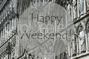 Church Of Trondheim, Text Happy Weekend