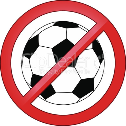 No ball games, football, soccer vector illustration forbidden sign