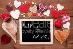 One Chalkbord, Many Red Hearts, Mr And Mrs