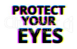 Protect your eyes illustration backdrop