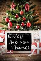 Christmas Tree With Quote Enjoy The Little Things