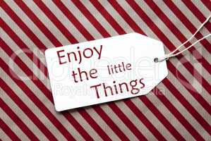 Label On Red Wrapping Paper, Quote Enjoy The Little Things