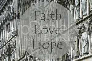 Church Of Trondheim, Text Faith Love And Hope