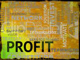 Profit Words Indicates Investment Earn And Success
