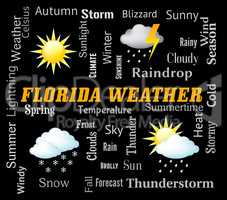 Florida Weather Means Meteorological Conditions And Climate