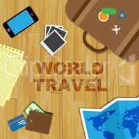 World Travel Shows Tours Journey And Planet