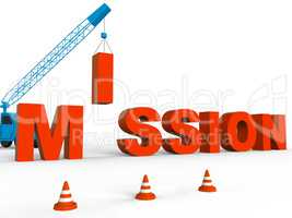 Build Mission Indicates Leadership Aspirations And Strategy 3d R
