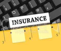 Insurance File Represents Binder Organize And Insure 3d Renderin
