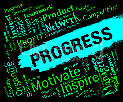 Progress Words Means Advancement Development And Progressing
