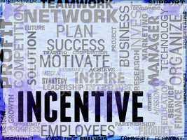 Incentive Words Means Premium Inducement And Bonus