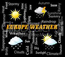 Europe Weather Shows Meteorological Forecasts And Forecasting