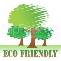 Eco Friendly Shows Earth Day And Eco-Friendly