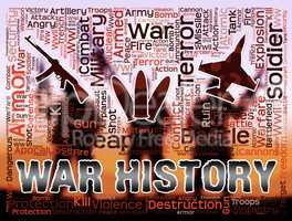 War History Shows Military Action And Battle