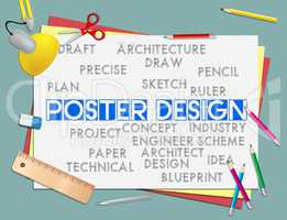 Poster Design Indicates Graphic Concept And Signboard