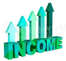 Income Arrows Represents Revenues Earning And Revenue 3d Renderi