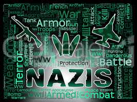 Nazis Words Shows National Socialism And Nazi Germany