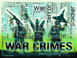 War Crimes Shows Military Action And Battle