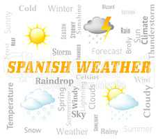 Spanish Weather Represents Meteorological Conditions And Forecasts