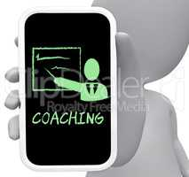 Coaching Online Represents Mobile Phone And Cellphone 3d Renderi