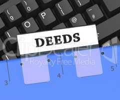 Deeds File Means Organize Organized And Paperwork 3d Rendering