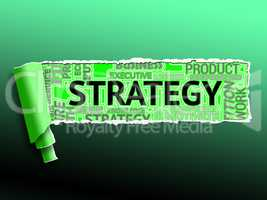 Strategy Word Shows Tactics Strategic And Vision