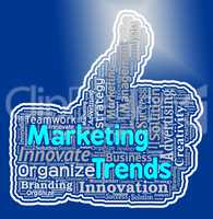 Marketing Trends Thumb Shows Thumbs Up And Agree