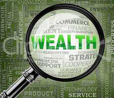 Wealth Magnifier Indicates Searches Richness And Affluence