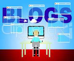 Computer Blogs Shows Web Site And Blogger