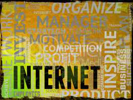 Internet Words Indicates Web Site And Website