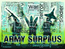 Army Surplus Means Armed Force And Clothing