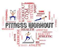Fitness Workout Means Physical Activity And Aerobic