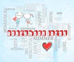 Honeymoon Ideas Represents Honeymoons Innovation And Creativity